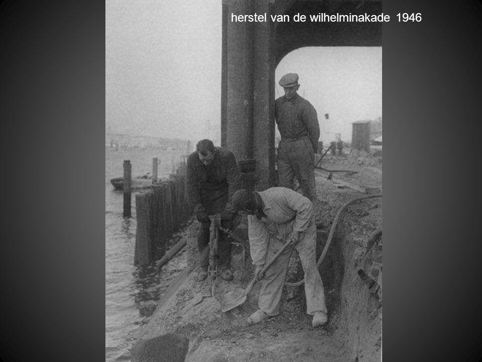 herstel van de wilhelminakade 1946