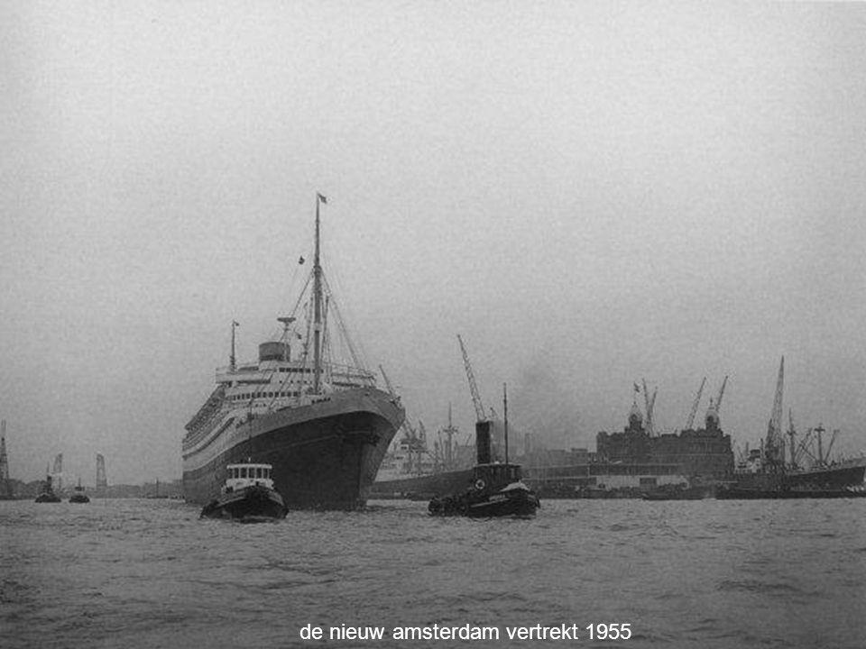 de nieuw amsterdam vertrekt 1955