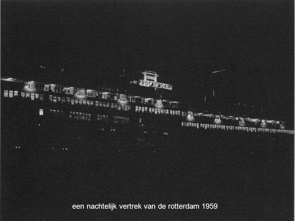een nachtelijk vertrek van de rotterdam 1959