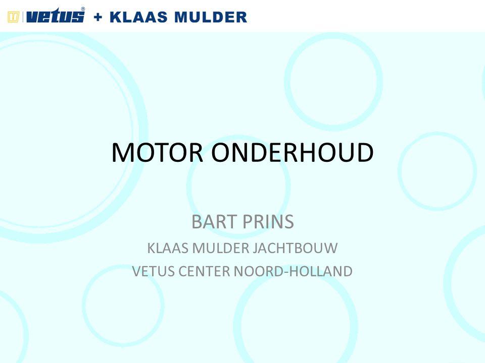 MOTOR ONDERHOUD BART PRINS KLAAS MULDER JACHTBOUW VETUS CENTER NOORD-HOLLAND