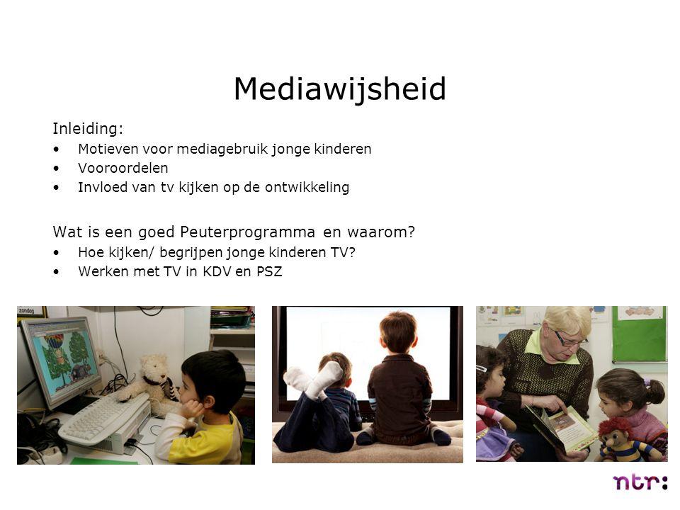 Inleiding: Motieven voor mediagebruik jonge kinderen Vooroordelen Invloed van tv kijken op de ontwikkeling Wat is een goed Peuterprogramma en waarom?