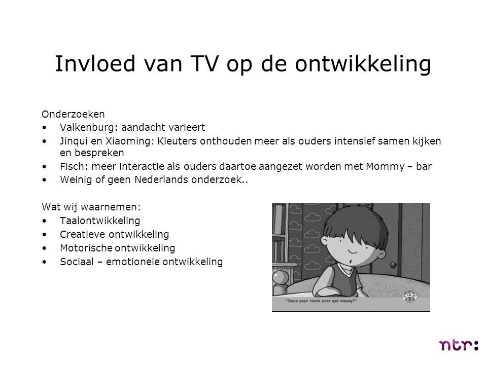 Invloed van TV op de ontwikkeling Onderzoeken Valkenburg: aandacht varieert Jinqui en Xiaoming: Kleuters onthouden meer als ouders intensief samen kij