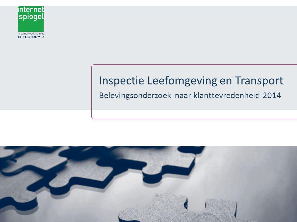 Inspectie Leefomgeving en Transport Belevingsonderzoek naar klanttevredenheid 2014