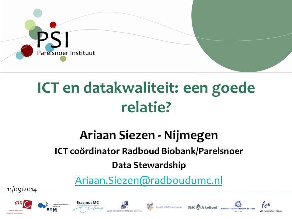 Improving health by sharing science 11/09/2014 ICT en datakwaliteit: een goede relatie.