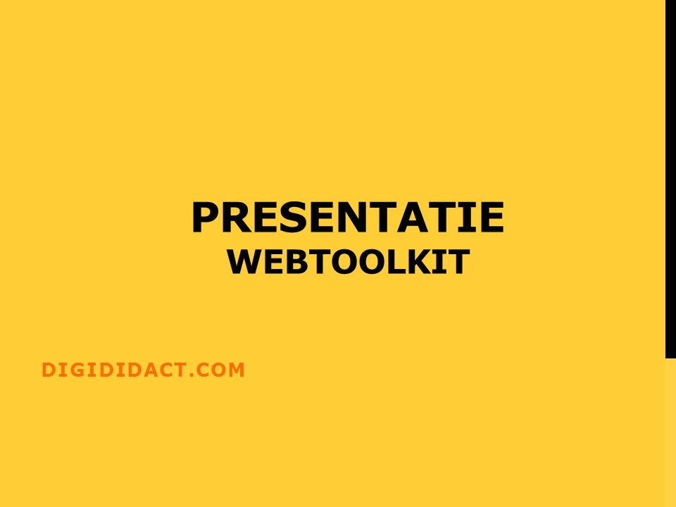 PRESENTATIE WEBTOOLKIT DIGIDIDACT.COM
