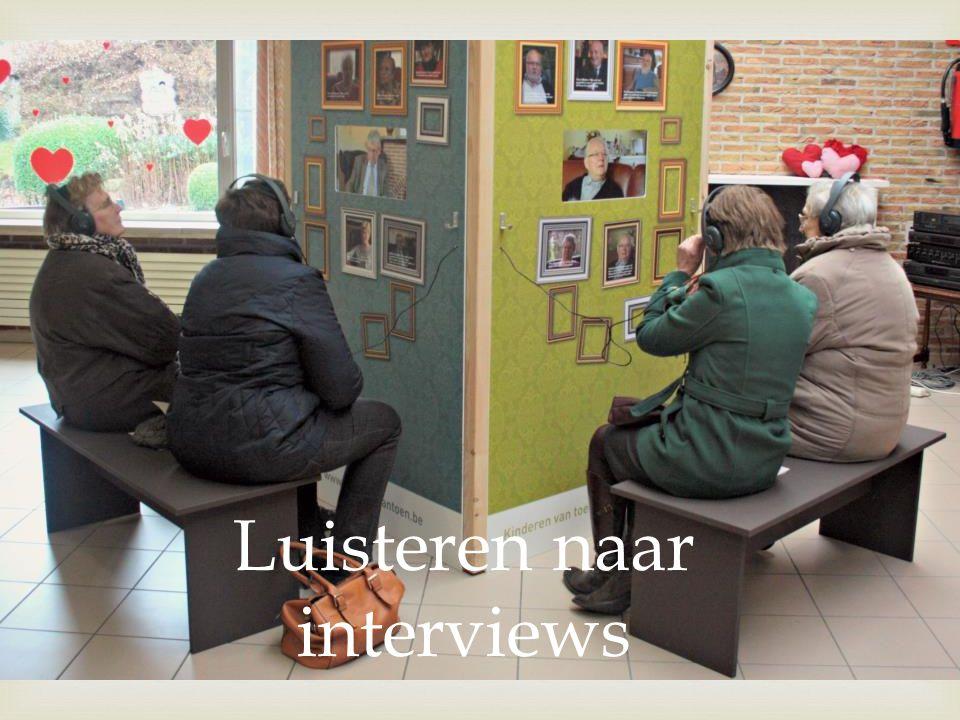  Luisteren naar interviews