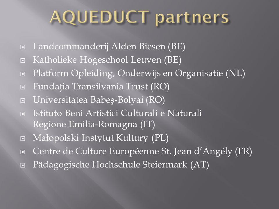  Landcommanderij Alden Biesen (BE)  Katholieke Hogeschool Leuven (BE)  Platform Opleiding, Onderwijs en Organisatie (NL)  Fundaţia Transilvania Tr
