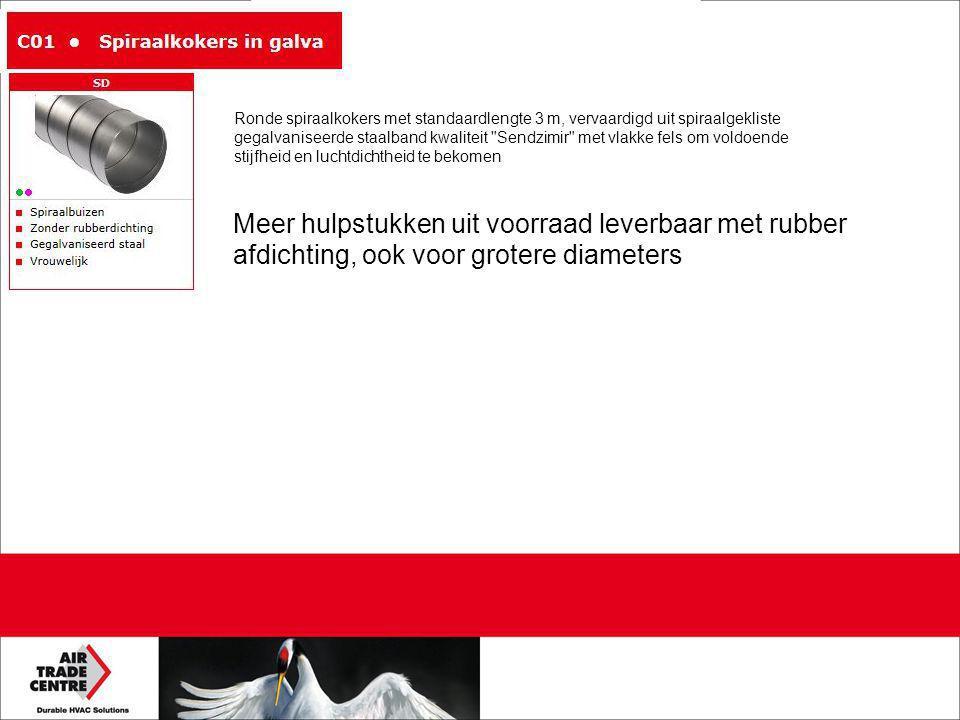 Meer hulpstukken uit voorraad leverbaar met rubber afdichting, ook voor grotere diameters Ronde spiraalkokers met standaardlengte 3 m, vervaardigd uit