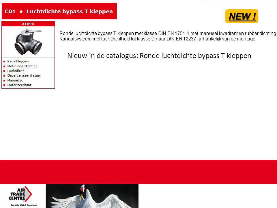 Nieuw in de catalogus: Ronde luchtdichte bypass T kleppen NEW ! Ronde luchtdichte bypass T kleppen met klasse DIN EN 1751-4 met manueel kwadrant en ru