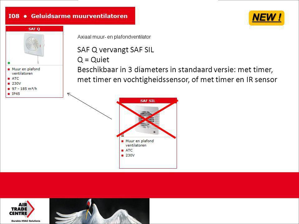 SAF Q vervangt SAF SIL Q = Quiet Beschikbaar in 3 diameters in standaard versie: met timer, met timer en vochtigheidssensor, of met timer en IR sensor