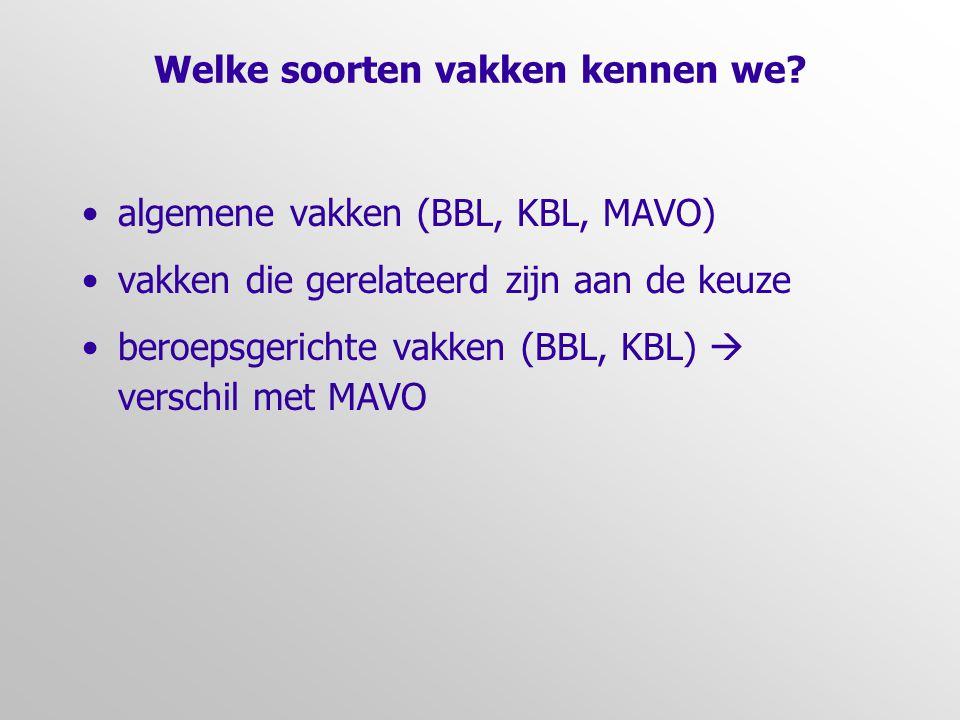 Opzet vakken VMBO is vastgelegd in examenprogramma's bereidt voor op het MBO (niveau 2, 3 en 4)