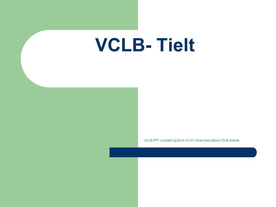 VCLB- Tielt VCLB-PPT-voorstelling-2014-10-10 -Verantwoordelijke:VCLB-directie