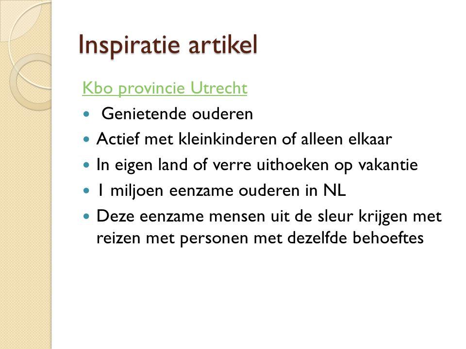 Inspiratie artikel Kbo provincie Utrecht Genietende ouderen Actief met kleinkinderen of alleen elkaar In eigen land of verre uithoeken op vakantie 1 m