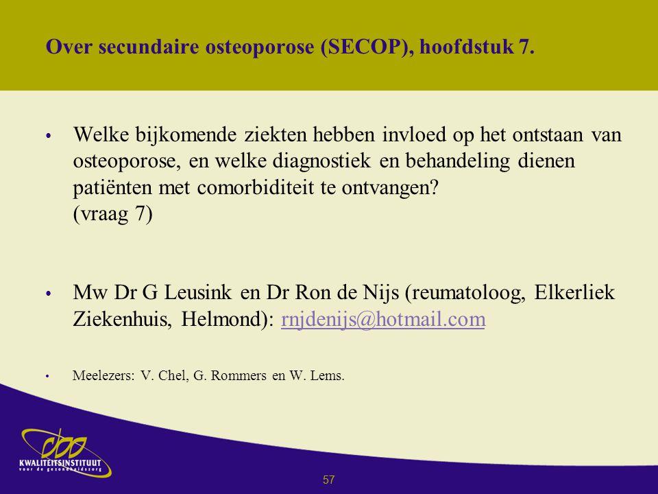 57 Over secundaire osteoporose (SECOP), hoofdstuk 7.