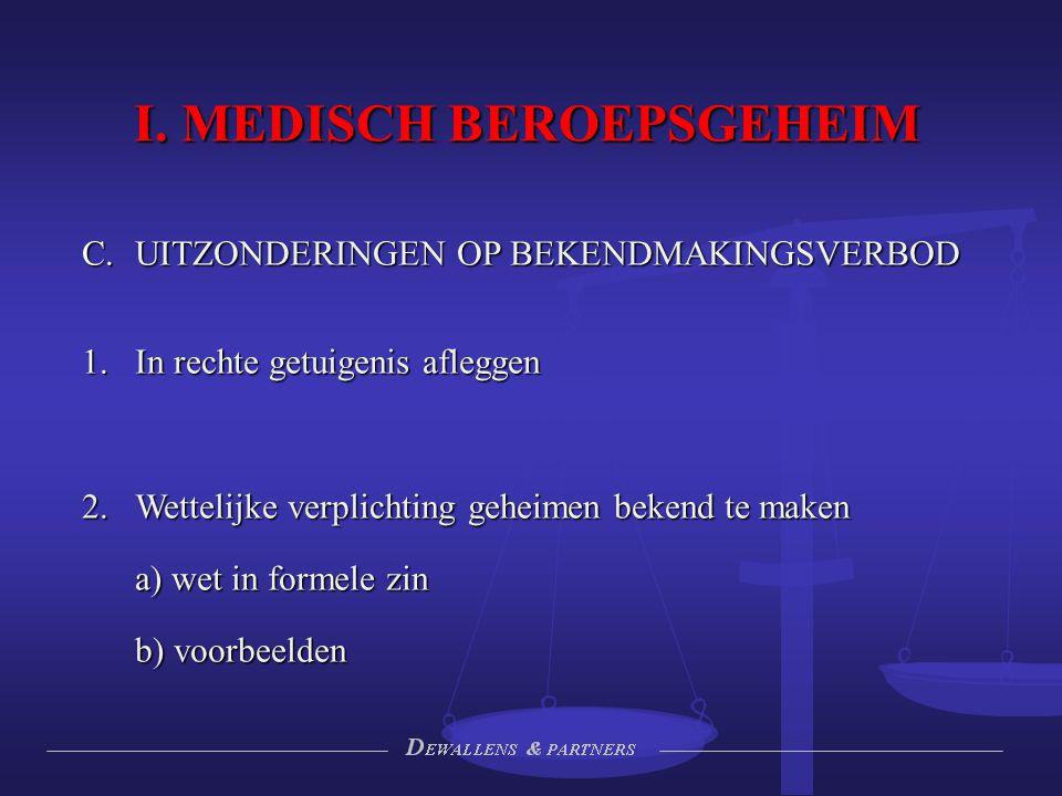 I.MEDISCH BEROEPSGEHEIM D.