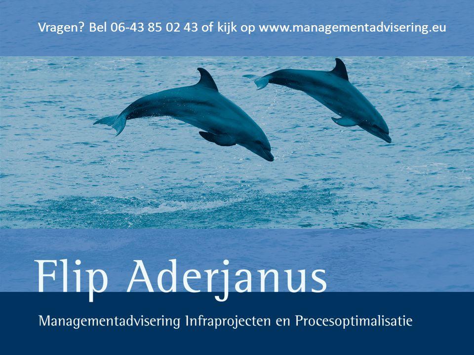 Vragen? Bel 06-43 85 02 43 of kijk op www.managementadvisering.eu