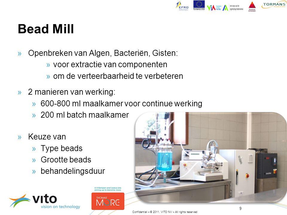 9 Confidential – © 2011, VITO NV – All rights reserved »Openbreken van Algen, Bacteriën, Gisten: »voor extractie van componenten »om de verteerbaarhei