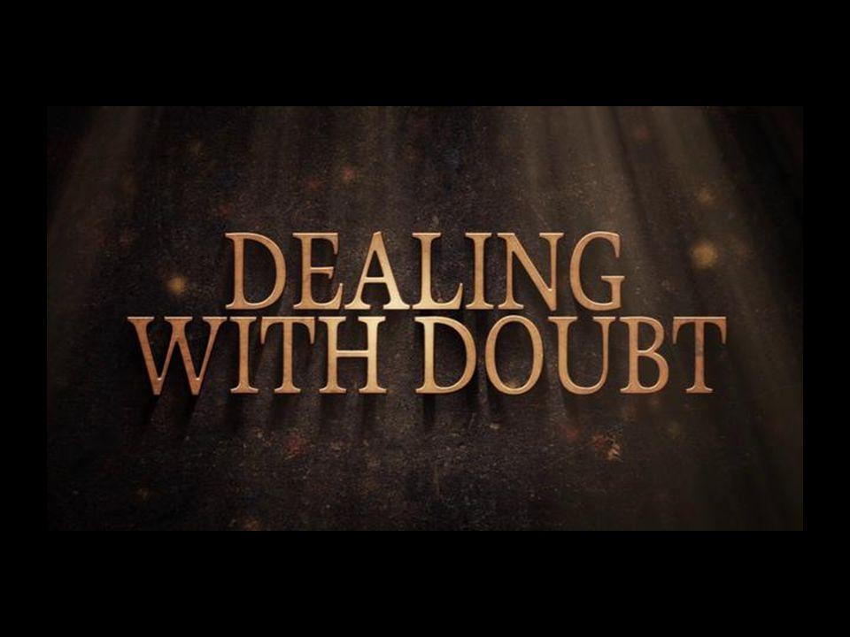 -twijfel is de guerrilla van de duivel en de zonde -aan God -aan Jezus -aan jezelf