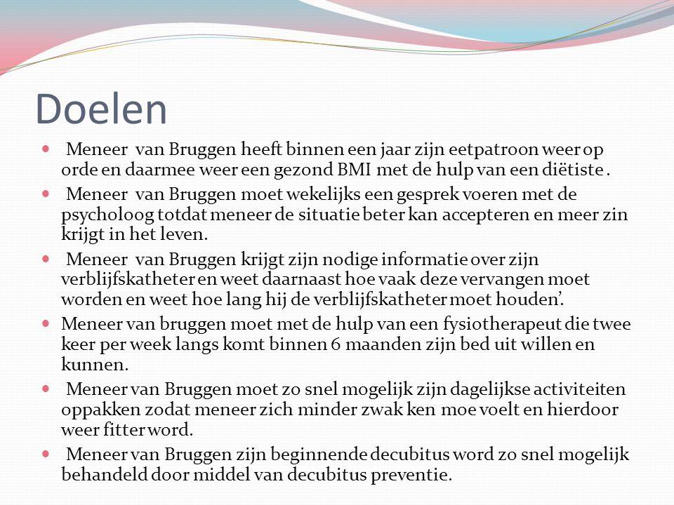 Doelen Meneer van Bruggen heeft binnen een jaar zijn eetpatroon weer op orde en daarmee weer een gezond BMI met de hulp van een diëtiste. Meneer van B