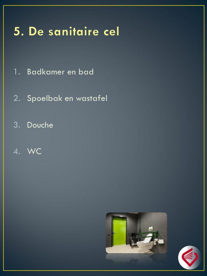 1.Badkamer en bad 2.Spoelbak en wastafel 3.Douche 4.WC