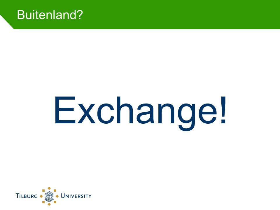 Buitenland? Exchange!