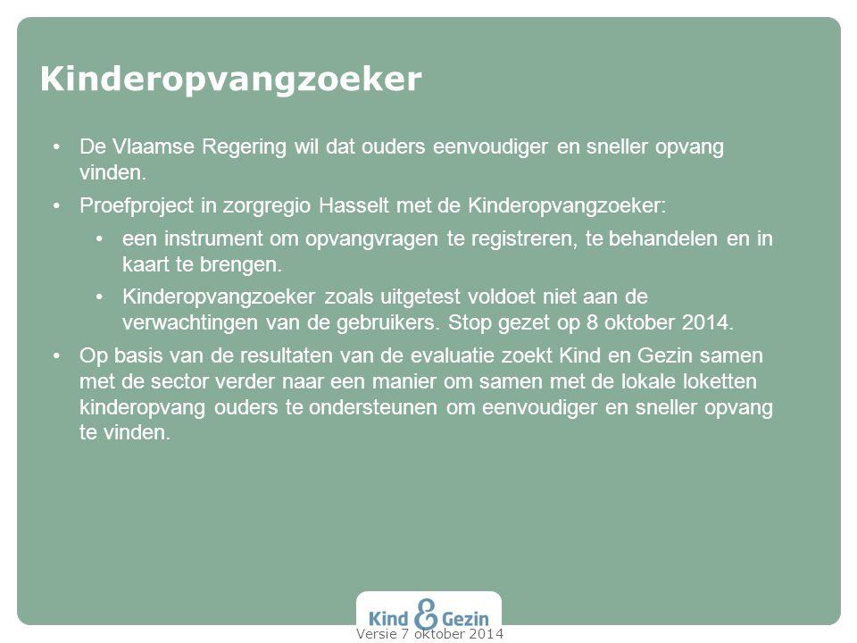 De Vlaamse Regering wil dat ouders eenvoudiger en sneller opvang vinden. Proefproject in zorgregio Hasselt met de Kinderopvangzoeker: een instrument o