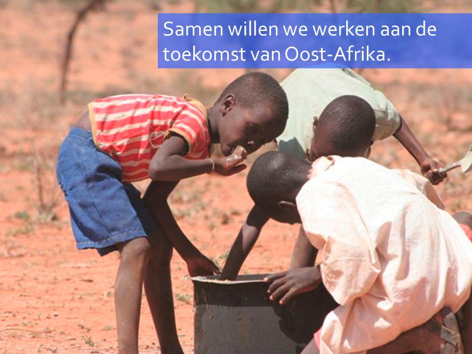 Samen willen we werken aan de toekomst van Oost-Afrika.