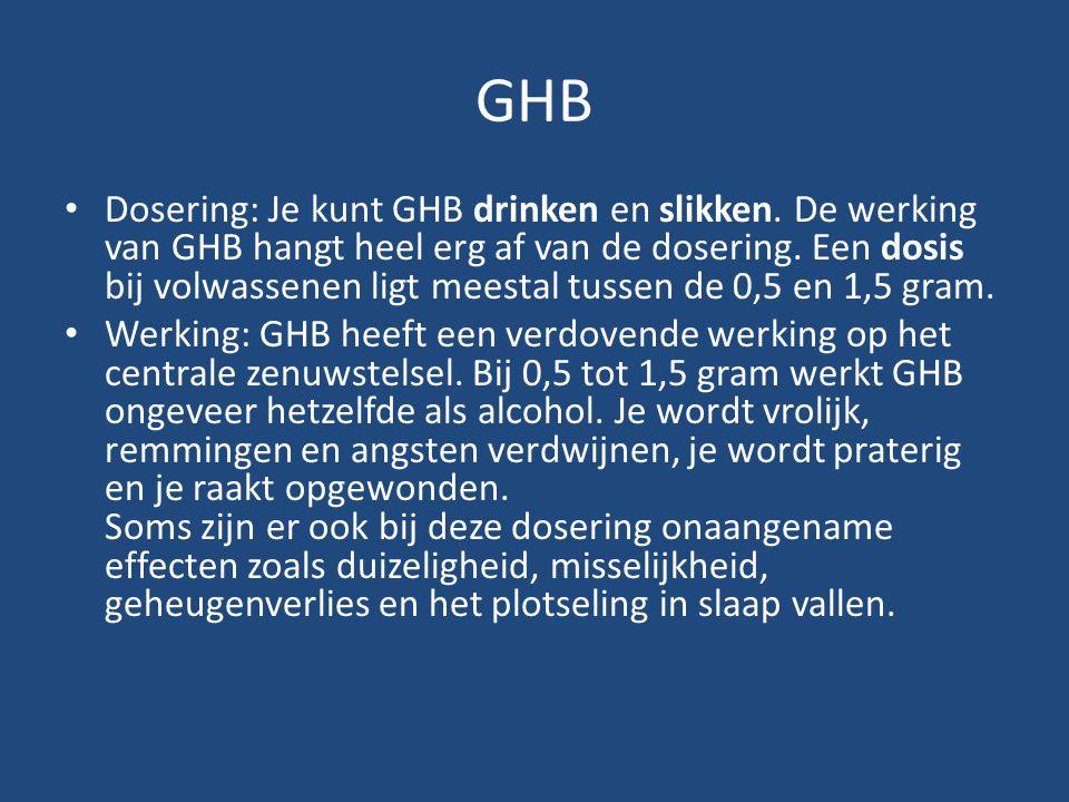 GHB Dosering: Je kunt GHB drinken en slikken. De werking van GHB hangt heel erg af van de dosering. Een dosis bij volwassenen ligt meestal tussen de 0