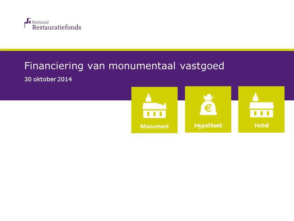 Financiering van monumentaal vastgoed 30 oktober 2014