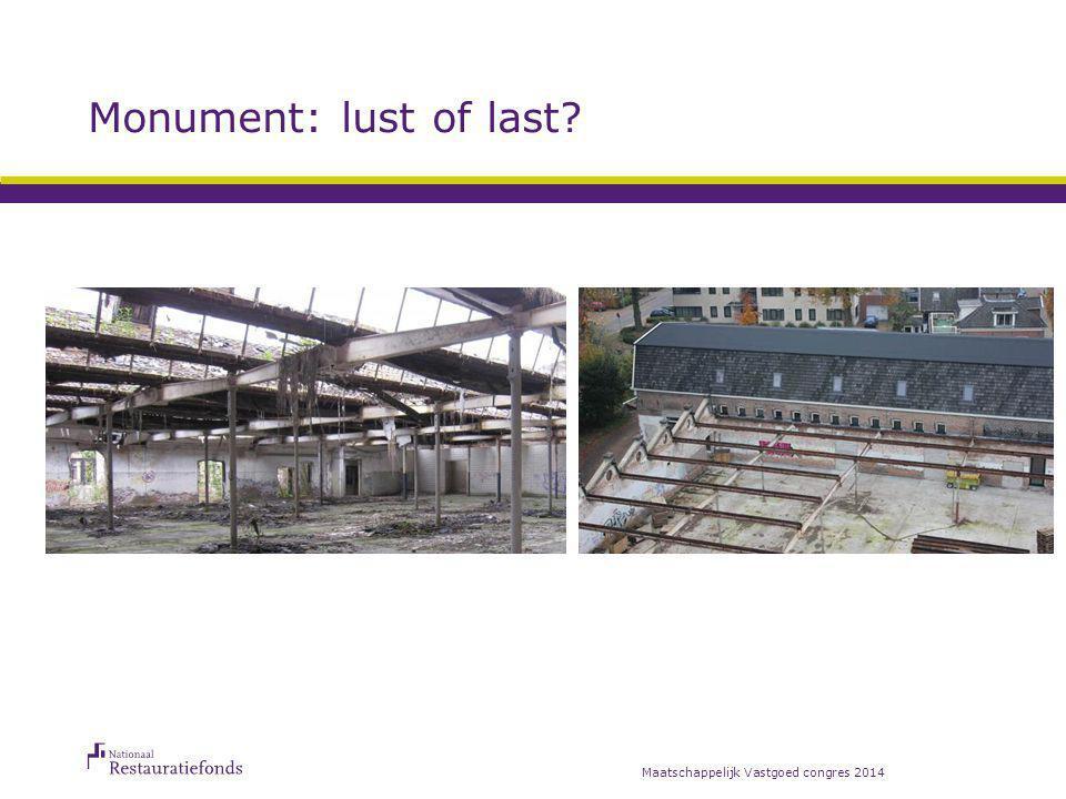 Monument: lust of last? Maatschappelijk Vastgoed congres 2014