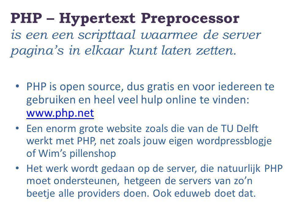 PHP – Hypertext Preprocessor is een een scripttaal waarmee de server pagina's in elkaar kunt laten zetten. PHP is open source, dus gratis en voor iede