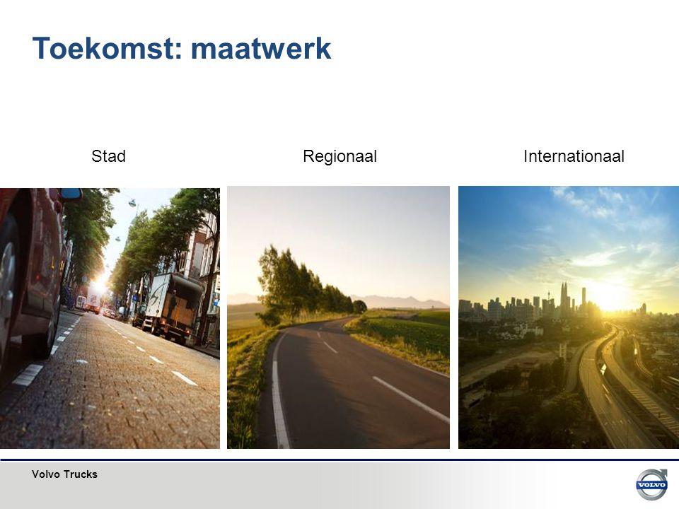 Volvo Trucks Toekomst: maatwerk Stad RegionaalInternationaal