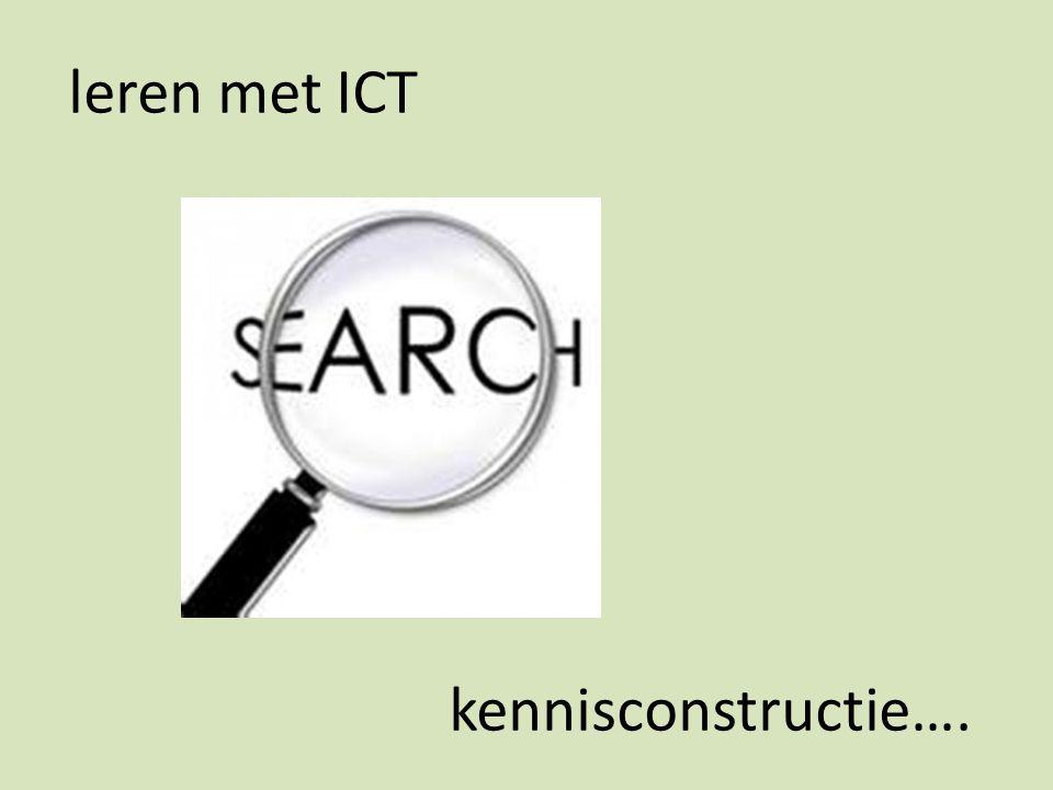 leren met ICT kennisconstructie….