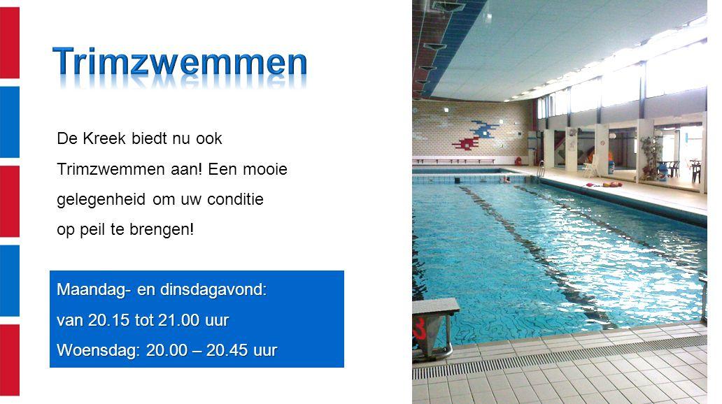 De Kreek biedt nu ook Trimzwemmen aan! Een mooie gelegenheid om uw conditie op peil te brengen! Maandag- en dinsdagavond: van 20.15 tot 21.00 uur Woen