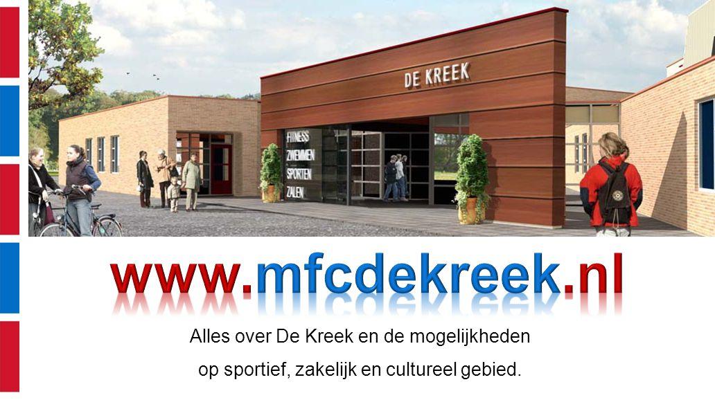 Alles over De Kreek en de mogelijkheden op sportief, zakelijk en cultureel gebied.