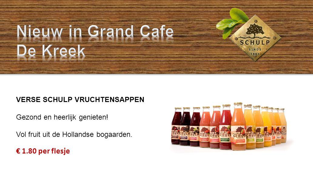 VERSE SCHULP VRUCHTENSAPPEN Gezond en heerlijk genieten! Vol fruit uit de Hollandse bogaarden. € 1.80 per flesje