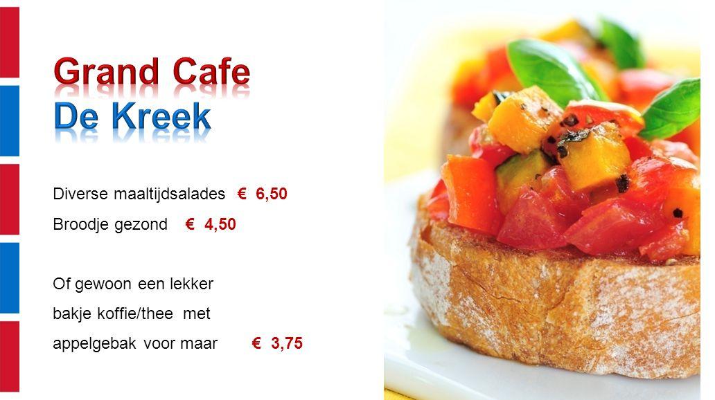 Diverse maaltijdsalades € 6,50 Broodje gezond € 4,50 Of gewoon een lekker bakje koffie/thee met appelgebak voor maar € 3,75
