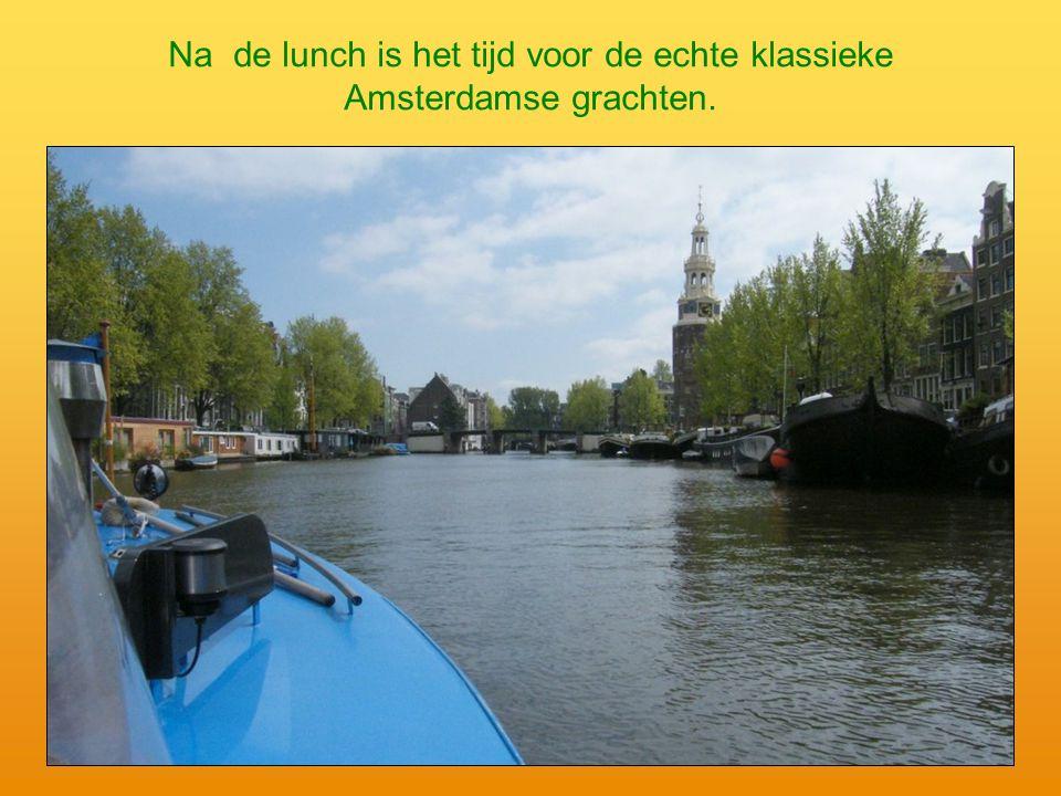 Na de lunch is het tijd voor de echte klassieke Amsterdamse grachten.