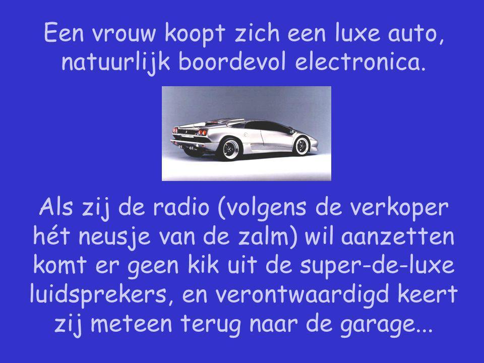 Een vrouw koopt zich een luxe auto, natuurlijk boordevol electronica.