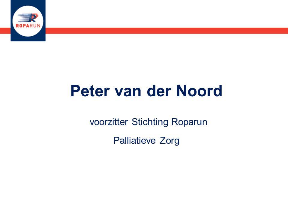 Peter van der Noord voorzitter Stichting Roparun Palliatieve Zorg