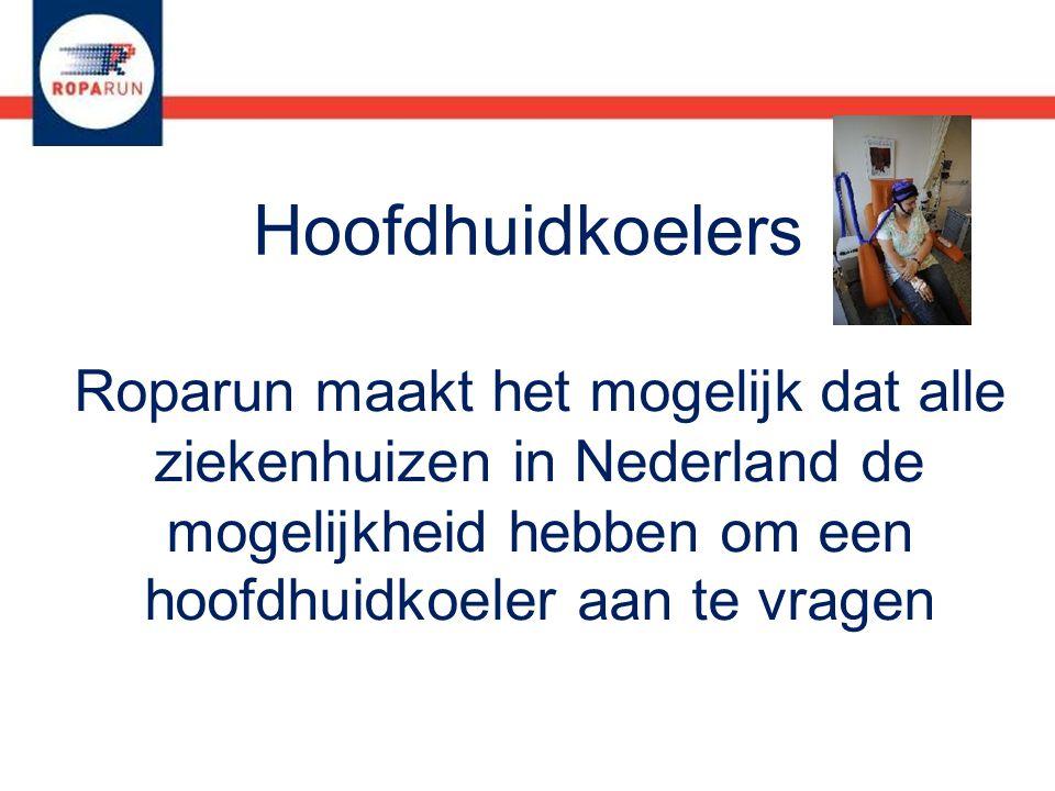 Roparun maakt het mogelijk dat alle ziekenhuizen in Nederland de mogelijkheid hebben om een hoofdhuidkoeler aan te vragen Hoofdhuidkoelers