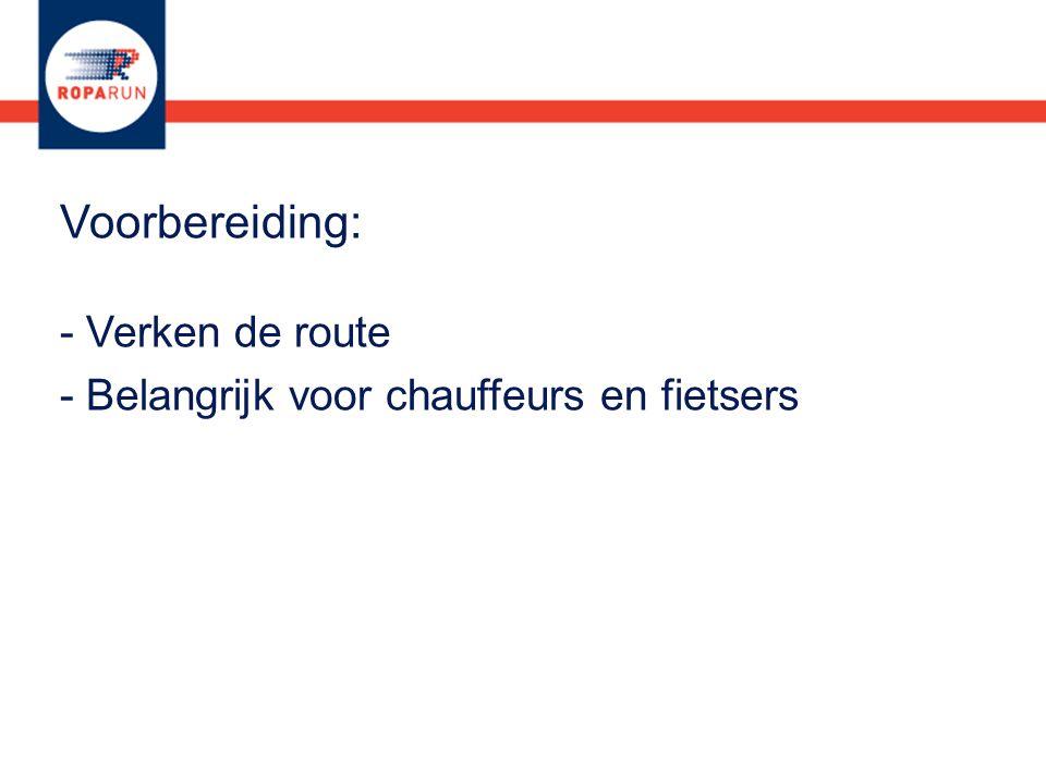- Belangrijk voor chauffeurs en fietsers