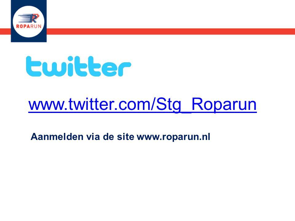 www.twitter.com/Stg_Roparun Aanmelden via de site www.roparun.nl