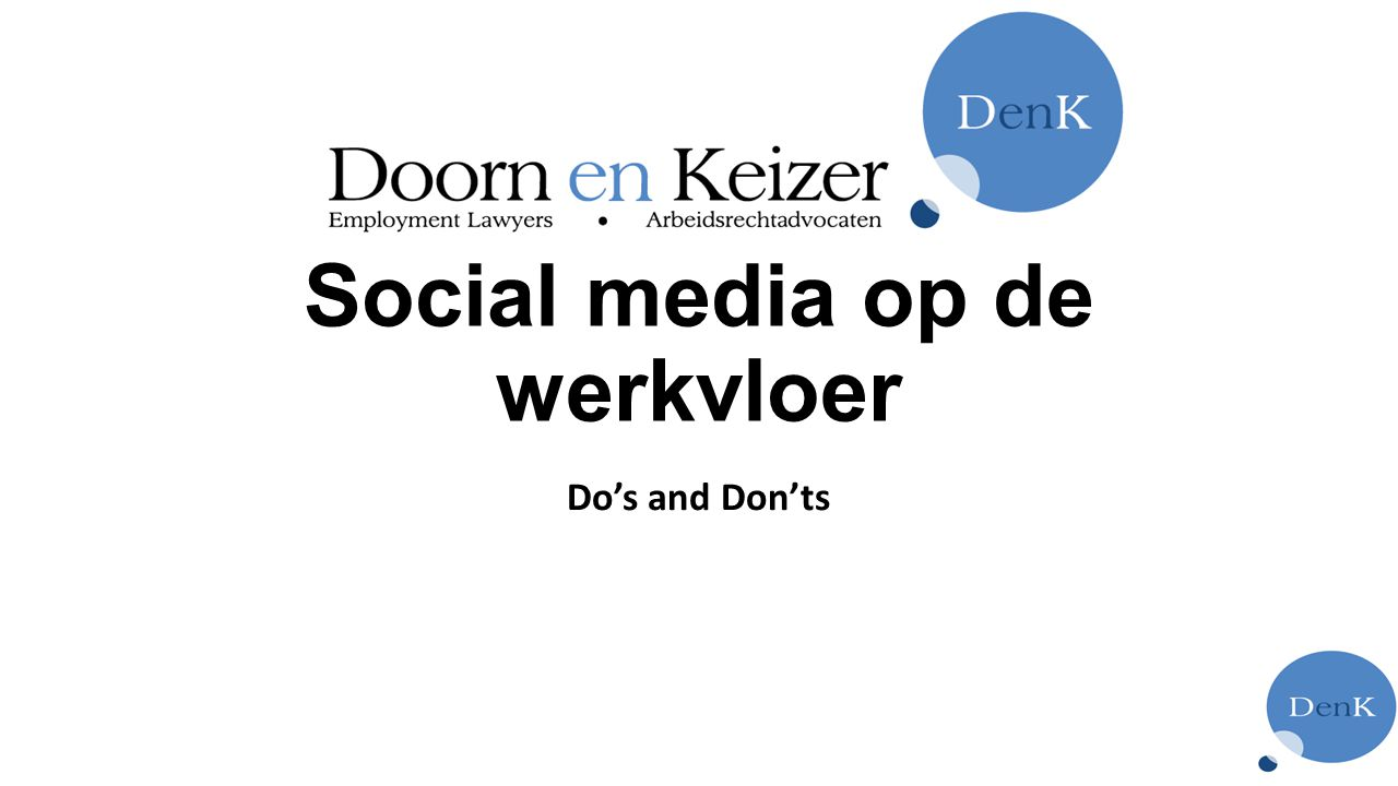 Social media op de werkvloer Do's and Don'ts