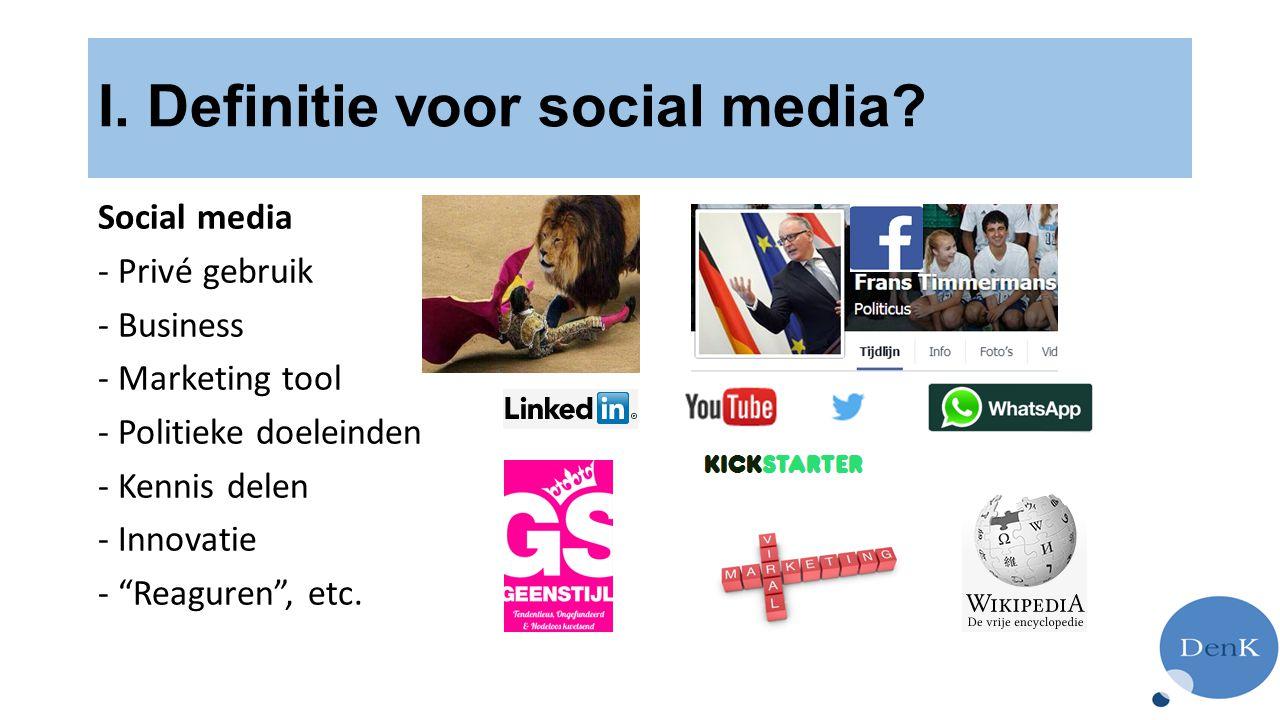 I.Definitie voor social media.
