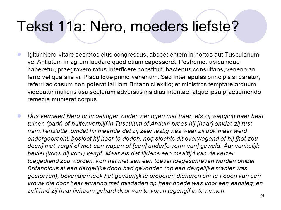 74 Tekst 11a: Nero, moeders liefste.