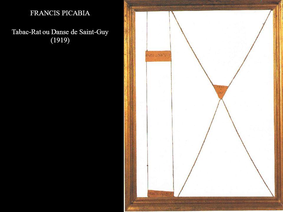 FRANCIS PICABIA Tabac-Rat ou Danse de Saint-Guy (1919)