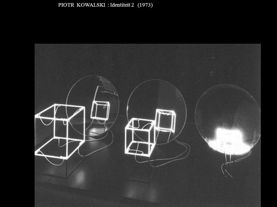 PIOTR KOWALSKI : Identiteit 2 (1973)