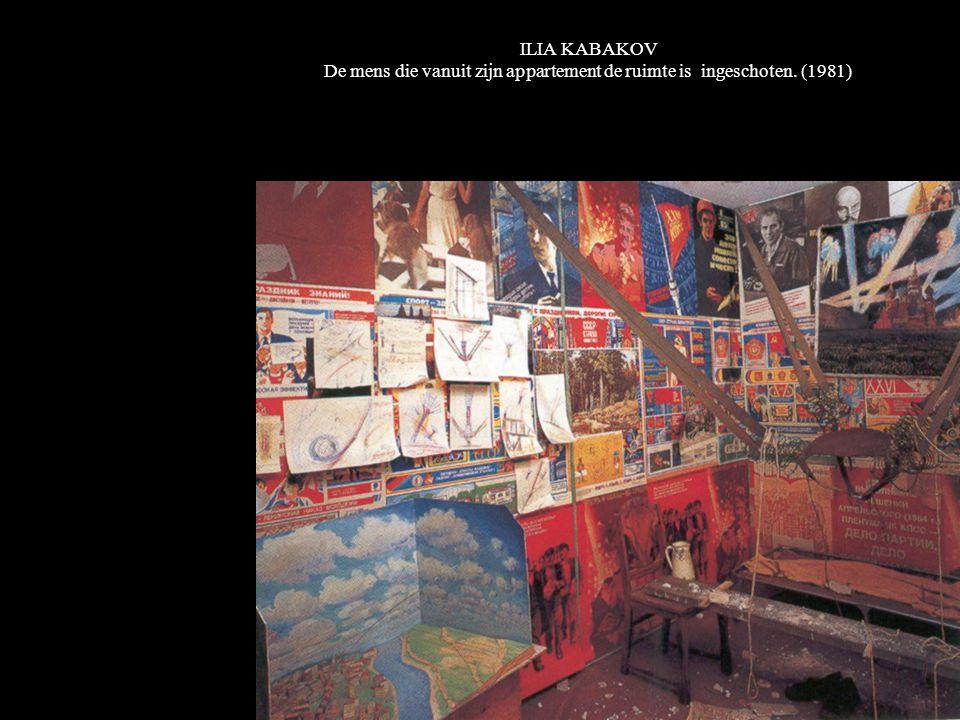 ILIA KABAKOV De mens die vanuit zijn appartement de ruimte is ingeschoten. (1981)