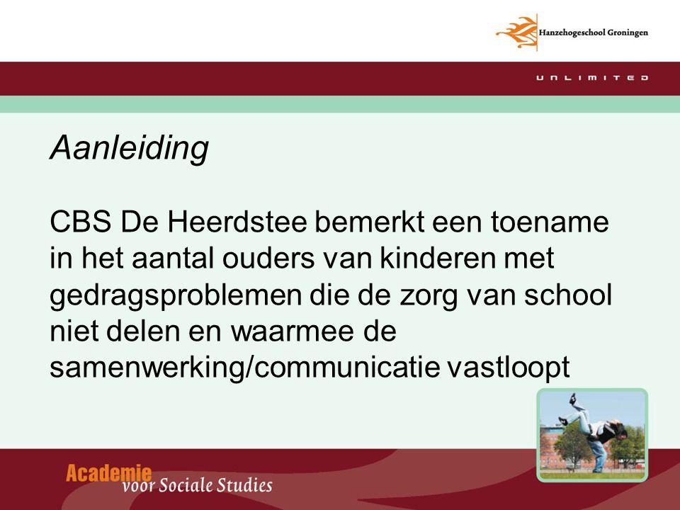 Aanleiding CBS De Heerdstee bemerkt een toename in het aantal ouders van kinderen met gedragsproblemen die de zorg van school niet delen en waarmee de